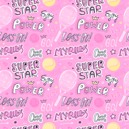 Girlish pink sketch seamless pattern for tennis. Sports Background with ball, racket, text, stars, crown. Cool, super star, my rules, power. Print design for childrens clothes, slogan, motivation