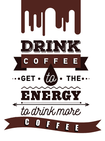 Coffee inspirational and encouraging