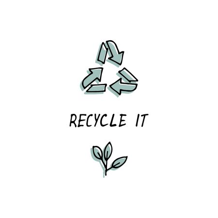 Hand draw sign template emblem - recycle symbol with leaf - sustainable development concept. Environment protection quote.