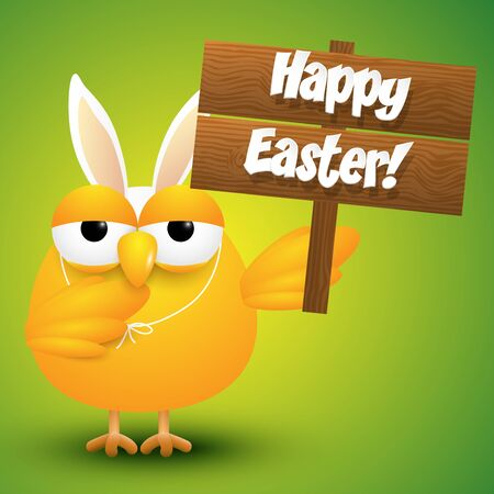 Cute chicken whit a bunny ears costume holding a wooden sign, Easter card, vector illustration.