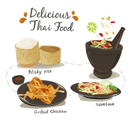 Set of Thai food; Somtum, Grilled chicken and sticky rice vector illustration on white background.
