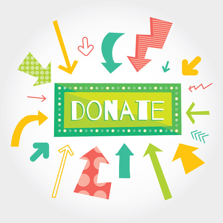 fundraising: Donate green button with colorful arrows pointing on it. White background. Modern flat vector illustration with place for text. Layered EPS file
