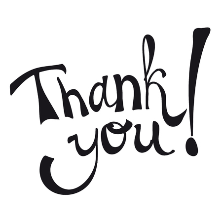 context: The phrase thank you written in black letters on a white background. Illustration