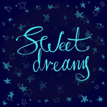 Phrase Sweet dreams in handwriting on starry background. Modern hand drawn calligraphy. Lettering for print and posters. Typography poster design.