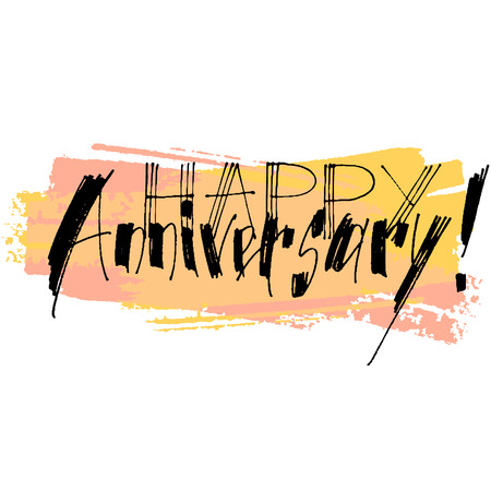 Hand drawn vector lettering. Happy Anniversary phrase by hand on bright background. Vector illustration. Handwritten modern calligraphy. Inscription for postcards, posters, prints, greeting cards.