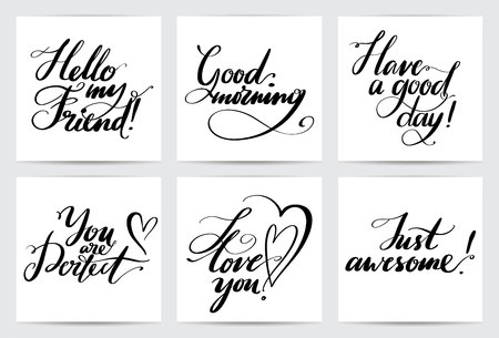 Lettering common phrases. Hand drawn creative calligraphy set. Vector calligraphy card collection for holiday greeting cards, prints and invitations. Illustration