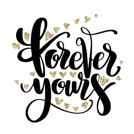 Valentines Day creative artistic hand drawn card. Vector illustration. Wedding, love, romantic template. Forever yours words with golden glitter hearts. Ilustração