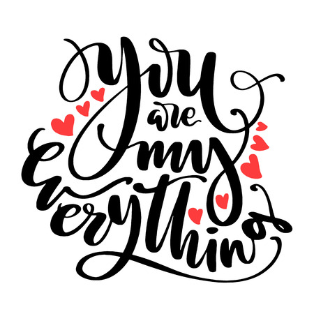 Valentines Day creative artistic hand drawn card. Vector illustration. Wedding, love, romantic template. You are my everything words with hearts.