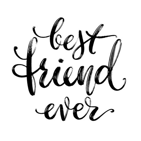 Hand drawn vector lettering. Best friend ever phrase by hand. Isolated vector illustration. Handwritten modern calligraphy. Inscription for postcards, posters, greeting cards and t-shirt prints 일러스트