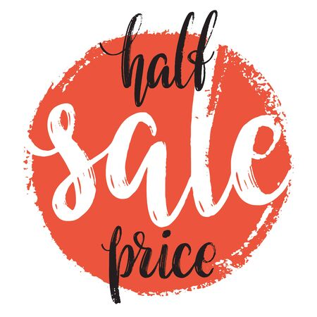Half price sale tag. Hand drawn red circle with sale word inside. Modern calligraphy and lettering retail banner. Archivio Fotografico - 129788696