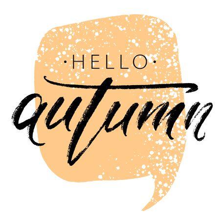 Hello autumn - hand lettering inscription on white background with orange speech bubble. Modern calligraphy seasonal poster. Vector illustration. Иллюстрация