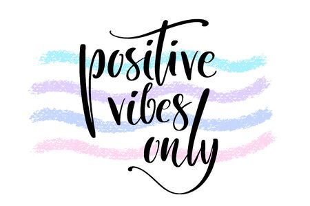 Positive vibes only hand written words on textured painted waves. Positive quote, lettering poster, typography vector illustration. Modern calligraphy. Иллюстрация