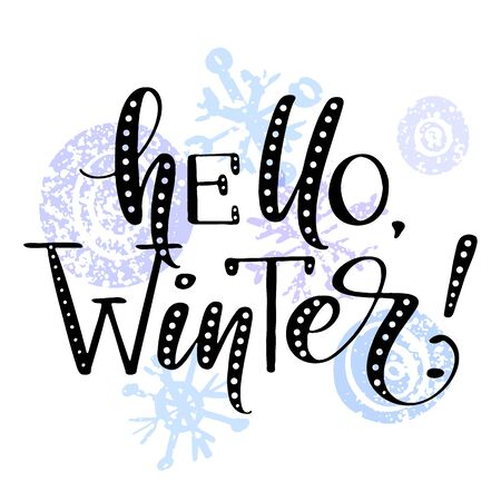 Hello winter phrase by hand on colorful background with swirls and snowflakes. Hand drawn creative calligraphy and brush pen lettering, design for holiday greeting cards, banners and invitations.