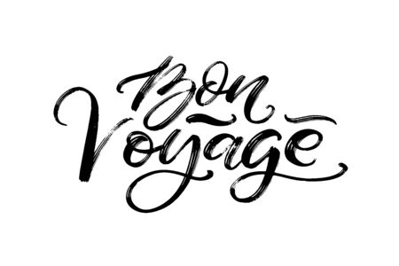 Hand drawn vector lettering. Bon voyage word by hands. Isolated vector illustration. Handwritten modern calligraphy. Inscription for postcards, posters, prints, greeting cards