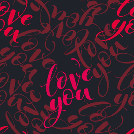 Words love you as seamless vector pattern. Romantic repeatable backdrop. Valentines day wallpaper.