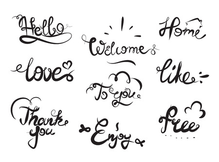 you are welcome: Hand drawn elegant catchwords for your design. Thank you, Free, Hello, Welcome, Enjoy, Home. Decorative elements. Hand lettering. Black and white Illustration
