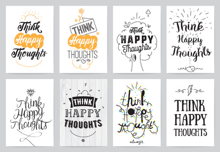 words of wisdom: Think happy thoughts typographic design. Words of wisdom. Illustration