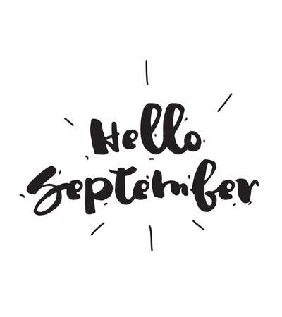 Hello September, black and white vector calligraphic design. Typographic element.