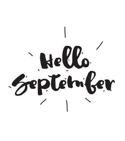 Hello September, black and white vector calligraphic design. Typographic element.