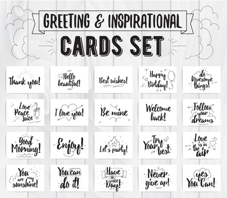 have: Cards collection. Greetings, quotes and wishes. Black text on white background. Inspirational phrases.