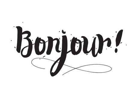 bonjour: Typographic design. Greeting card with quote. Useable as photo overlay