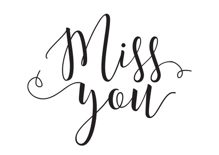 miss you: Miss you inscription. Greeting card with calligraphy. Hand drawn design elements. Black and white. Usable as photo overlay. Illustration