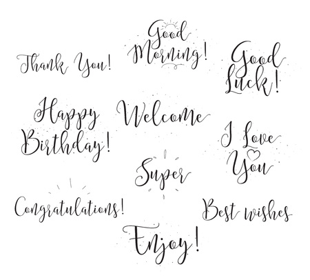 Welcome, thank you, good luck, happy birthday, good morning. Set of modern calligraphy with hand drawn elements. Typographical concept. Usable for cards, posters, photo overlay.