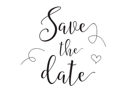 Save the date inscription. Greeting card with calligraphy. Hand drawn design elements. Black and white. Usable as photo overlay.