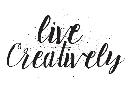 creatively: Live creatively inscription. Greeting card with calligraphy. Hand drawn design. Black and white. Usable as photo overlay.
