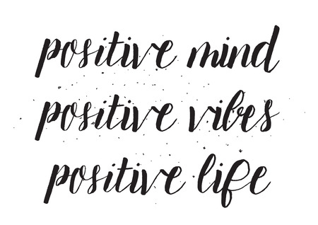 vibes: Positive mind, positive vibes, positive life inscription. Greeting card with calligraphy. Hand drawn design. Black and white. Usable as photo overlay. Illustration