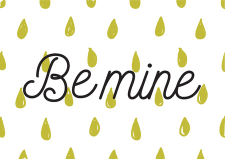 be mine: Be mine romantic inscription. Greeting card with calligraphy. Hand drawn lettering design. Photo overlay. Typography for banner, poster or apparel design. Isolated vector element.