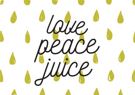 banner of peace: Love peace juice positive inscription. Greeting card with calligraphy. Hand drawn lettering design. Photo overlay. Typography for banner, poster or apparel design. Isolated vector element. Illustration