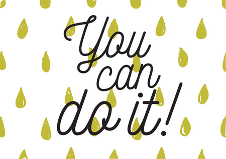 you can do it: You can do it inspirational inscription. Greeting card with calligraphy. Hand drawn lettering design. Photo overlay. Typography for banner, poster or apparel design. Isolated vector element.