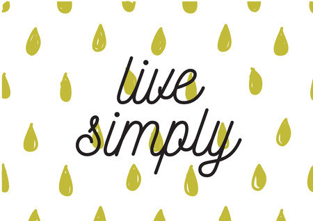 simply: Live simply philosophical inscription. Greeting card with calligraphy. Hand drawn lettering design. Photo overlay. Typography for banner, poster or apparel design. Isolated vector element.