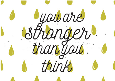 stronger: You are stronger than you think inscription. Greeting card with calligraphy. Hand drawn lettering design. Photo overlay. Typography for banner, poster or apparel design. Isolated vector element.
