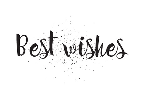 best wishes: Best wishes inscription. Greeting card with calligraphy. Hand drawn design. Black and white. Usable as photo overlay.