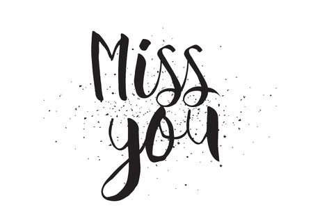 Miss you inscription. Greeting card with calligraphy. Hand drawn design. Black and white. Usable as photo overlay. 向量圖像