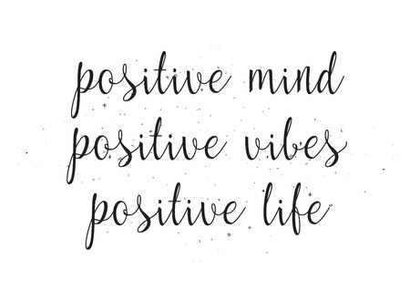 vibes: Positive mind vibes life inscription. Greeting card with calligraphy. Hand drawn design. Black and white. Usable as photo overlay. Illustration