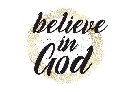 believe: Creer en Dios inscripci�n de inspiraci�n.
