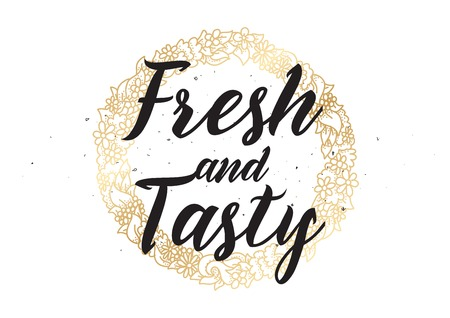 open type font: Fresh and tasty inscription. Greeting card with calligraphy. Hand drawn lettering design. Photo overlay. Typography for banner, poster or apparel design. Vector typography.