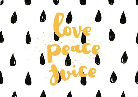 banner of peace: Love peace juice inspirational inscription. Greeting card with calligraphy. Hand drawn lettering design. Photo overlay. Typography for banner, poster or apparel design. Vector typography.