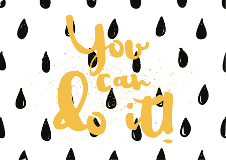 you can do it: You can do it inspirational inscription. Greeting card with calligraphy. Hand drawn lettering design. Photo overlay. Typography for banner, poster or apparel design. Vector typography.