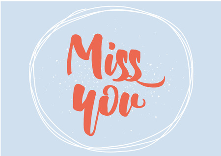 miss you: Miss you inscription. Greeting card with calligraphy. Hand drawn lettering design. Photo overlay. Typography for banner, poster or clothing design. Vector invitation.