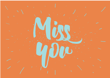 Miss you inscription. Greeting card with calligraphy. Hand drawn lettering design. Photo overlay. Typography for banner, poster or clothing design. Vector invitation.