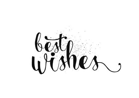 best wishes: Best wishes inscription. Greeting card with calligraphy. Hand drawn lettering. Typography for banner, poster, invitation or clothing design. Vector quote.