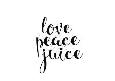 banner of peace: Love peace juice inspirational inscription. Greeting card with calligraphy. Hand drawn lettering. Typography for invitation, banner, poster or clothing design. Vector quote.