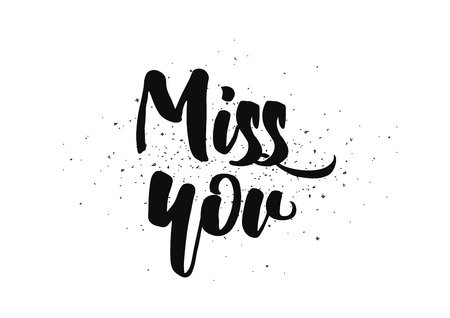 miss: Miss you inscription. Greeting card with calligraphy. Hand drawn lettering design. Photo overlay. Typography for banner, poster or clothing design. Vector invitation.