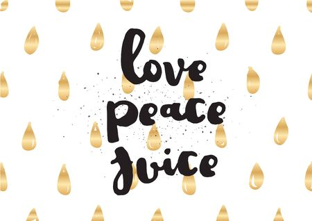 banner of peace: Love peace juice inspirational inscription. Greeting card with calligraphy. Hand drawn lettering design. Photo overlay. Typography for invitation, banner, poster or clothing design. Vector quote