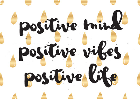 vibes: Positive mind, vibes, life inspirational inscription. Greeting card with calligraphy. Hand drawn lettering design. Typography for invitation, banner, poster or clothing design. Vector quote