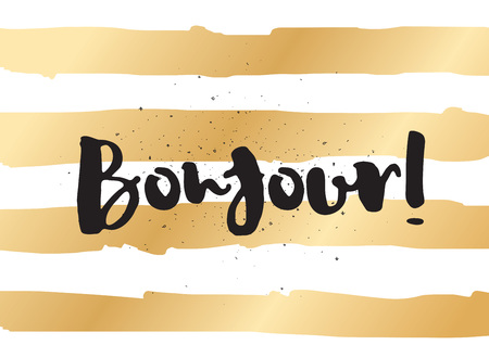 Bonjour (hello) inscription. Greeting card with calligraphy. Hand drawn lettering design. Typography for invitation, banner, poster or clothing design. Vector quote